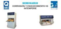 Seminario corrosión y envejecimiento vs intemperie Q-lab